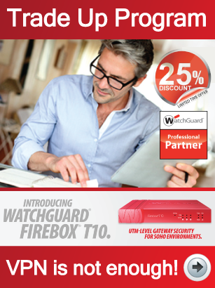 WatchGuard-25-percent-Trade-Up-Promotion-March-2014